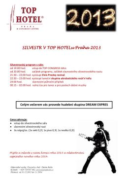 SILVESTR V TOP HOTELu Praha 2013