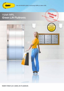 Výtah MRL Green Lift Fluitronic