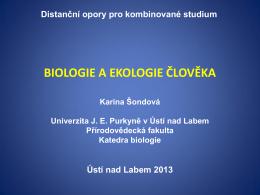 BIOLOGIE A EKOLOGIE ČLOVĚKA - KATEDRA BIOLOGIE