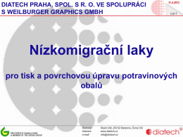 Nízkomigrační laky - Diatech Praha, spol. s ro