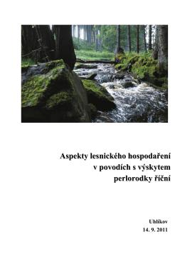 Aspekty lesnického hospodaření v povodích s výskytem perlorodky