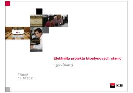 Efektivita projektů bioplynových stanic Egon Čierný