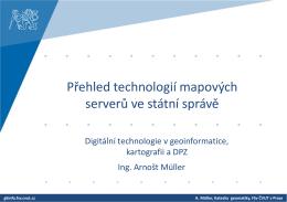 Přehled technologií mapových serverů ve státní správě