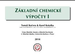 Základní chemické výpočty I - Ústavu lékařské chemie a klinické