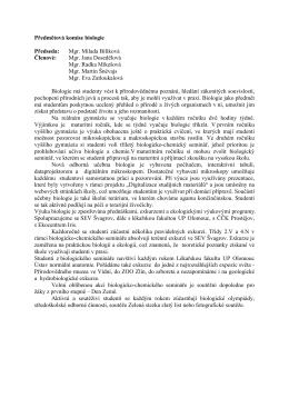 Předmětová komise biologie Předseda: Mgr. Milada
