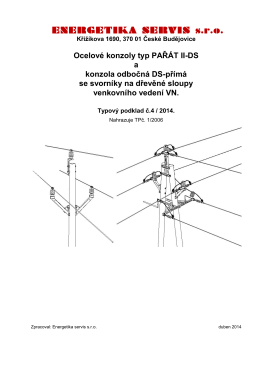 Konzoly pro venkovní vedení VN na dřevěné sloupy pro holé vodiče