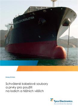 Schválené kabelové soubory a prvky pro použití na lodích a těžních