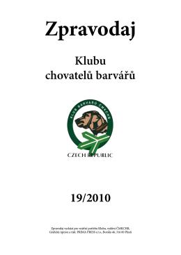 Zpravodaj 2010 - Českomoravský klub chovatelů barvářů