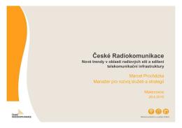 zde. - České Radiokomunikace