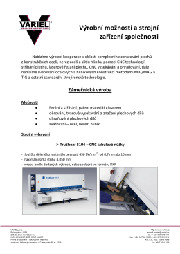Výrobní možnosti a strojní zařízení společnosti