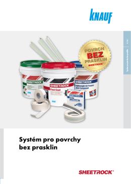 Knauf Sheetrock® Systém pro povrchy bez prasklin