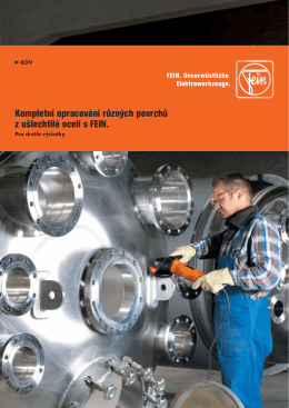 Kompletní opracování různých povrchů z ušlechtilé oceli s FEIN.