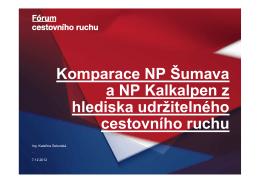 Komparace NP Šumava a NP Kalkalpen z hlediska udržitelného