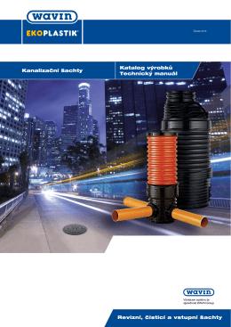 Katalog výrobků Technický manuál Kanalizační šachty