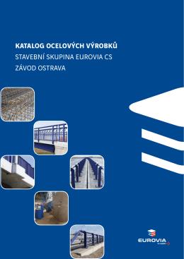 katalog ocelových výrobků stavební skupina eurovia cs závod ostrava