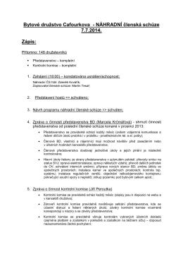 NÁHRADNÍ členská schůze 7.7.2014. Zápis