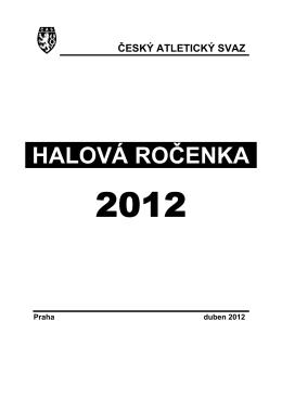 HALVÁ ROČENKA 2012 - TJ Dukla Praha Atletika