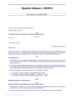 Opatření děkana č. 29/2010 - Univerzita Karlova v Praze