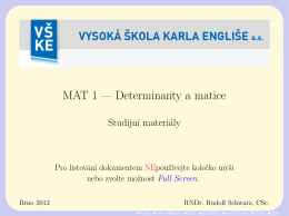 MAT 1 - Determinanty a matice