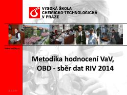 Metodika hodnocení VaV, OBD