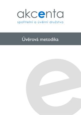Úvěrová metodika - AKCENTA CZ, a.s.