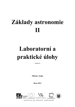 Základy astronomie II Laboratorní a praktické úlohy