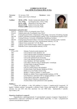 CURRICULUM VITAE Prof. MUDr. Eva Syková, DrSc, FCMA