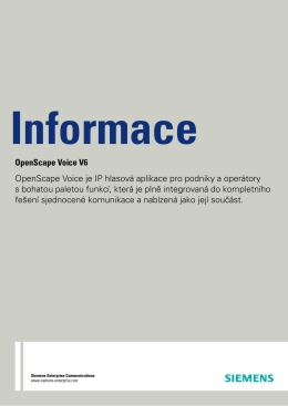 OpenScape Voice V6 OpenScape Voice je IP hlasová