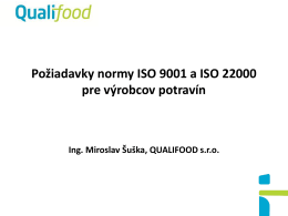 Normy ISO 9001 a ISO 22000