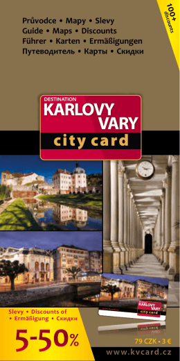 Průvodce • Mapy • Slevy Guide • Maps • Discounts Führer • Karten
