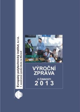 za rok 2013 - Evropský polytechnický institut, sro