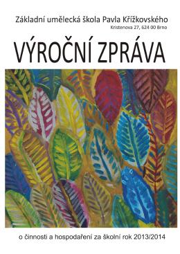 Výroční zpráva ZUŠ 2013-2014 - Základní umělecká škola Pavla
