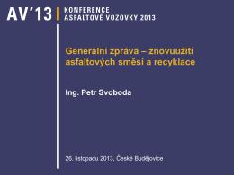 Generální zpráva – znovuužití asfaltových směsí a recyklace