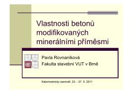 Vlastnosti betonů modifikovaných minerálními příměsmi