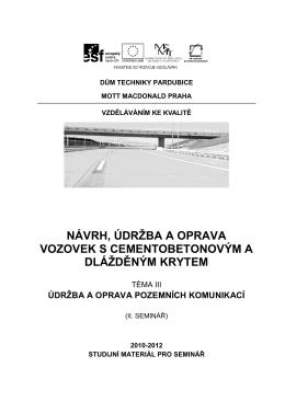 Vozovky s CB a dlážděným krytem
