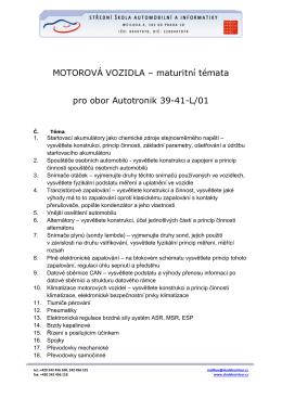 MOTOROVÁ VOZIDLA – maturitní témata pro obor Autotronik 39