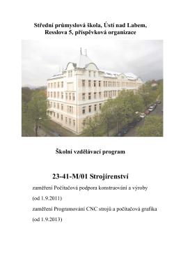 23-41-M/01 Strojírenství - SPŠ, Ústí nad Labem, Resslova 5