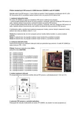 Přidání dodatečných PIR senzorů k GSM Alarmům CROWN k sadě