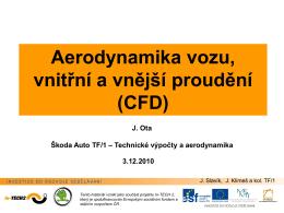 Aerodynamika vozu, vnitřní a vnější proudění (CFD)