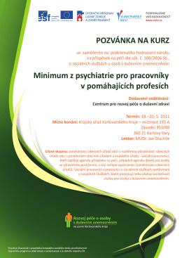 POZVÁNKA NA KURZ Minimum z psychiatrie pro pracovníky v