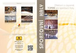 Efektivní a úsporné topení pro sportovní haly