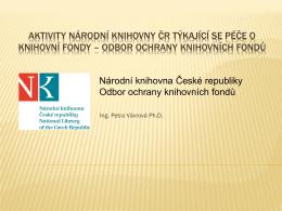 Aktivity NK ČR týkající se péče o knihovní fondy