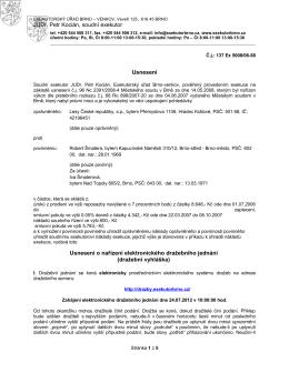 JUDr. Petr Kocián, soudní exekutor Usnesení - Chrlice