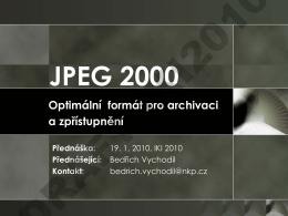 Optimální formát pro archivaci a zpřístupnění