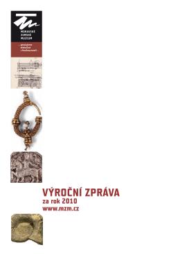 2010 - Moravské zemské muzeum