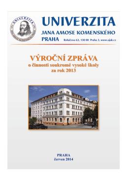 Výroční zpráva 2013 - Univerzita Jana Amose Komenského Praha
