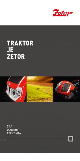 TRAKTOR JE ZETOR - Malotraktory a Traktory