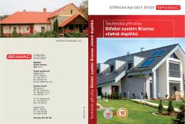 Technická příručka Střešní systém Bramac včetně doplňků