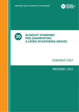 Klinický standard pro diagnostiku a terapii myasthenia gravis