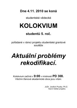 KOLOKVIUM Aktuální problémy rekodifikací.